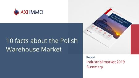 Report - 2019 Summary. 10 Facts about the Polish Warehouse Market