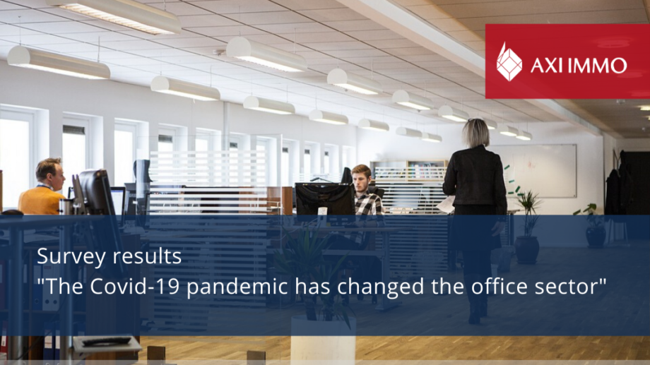 The Covid-19 pandemic has changed the office sector – results of AXI IMMO's occupier survey