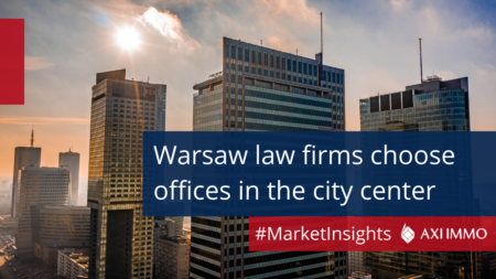 Warsaw law firms choose offices in the city center