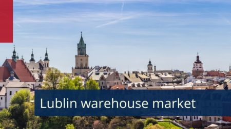 Emerging warehouse locations in Poland - Lublin