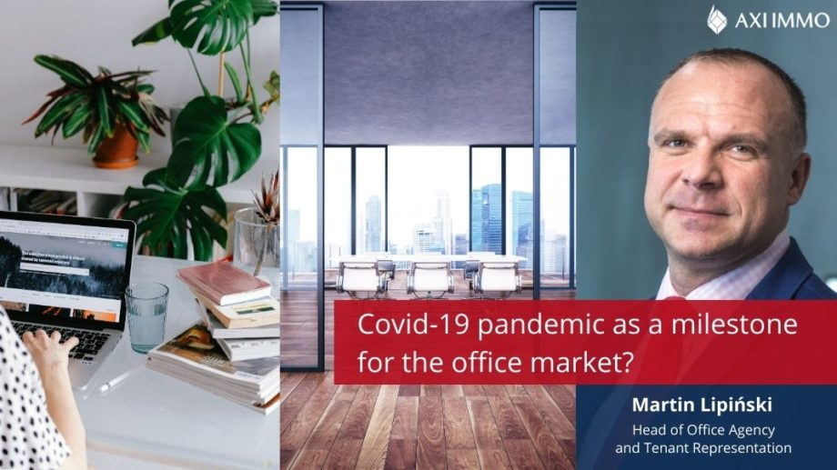 Covid-19 pandemic as a milestone for the office market? Martin Lipinski, Axi Immo